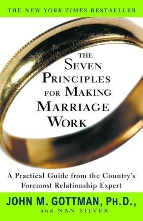 Review of Gottman's Text: The Seven Principles for Making Marriage